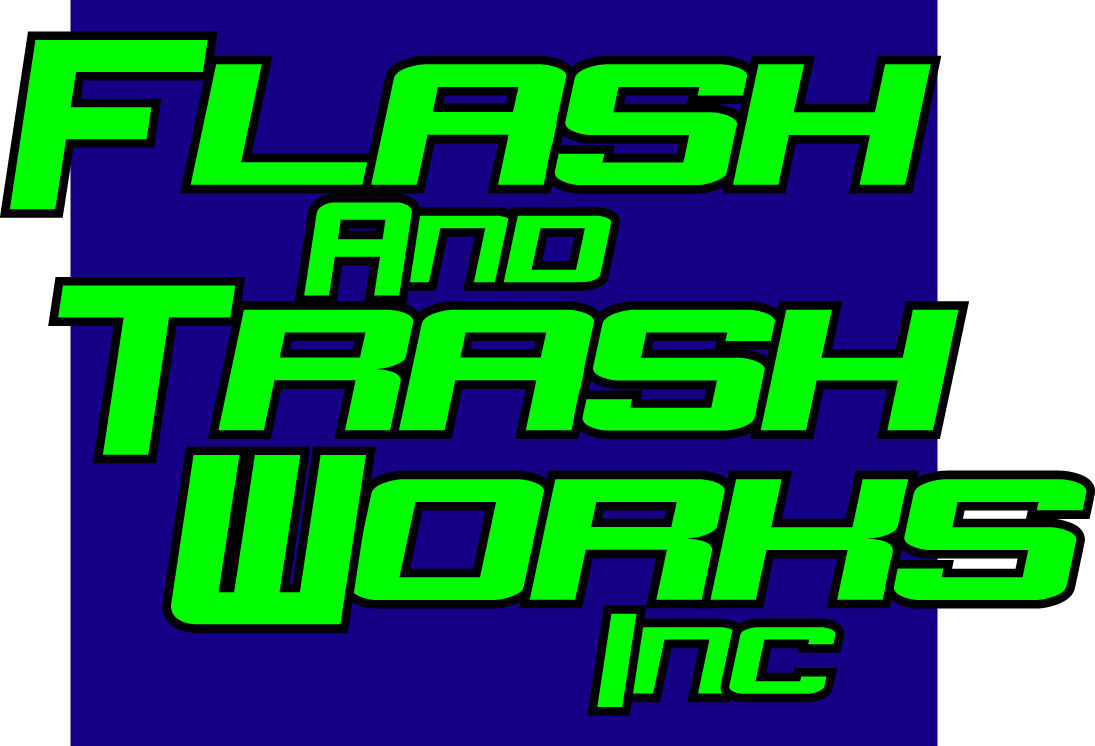 Flash and Trash Works, Inc